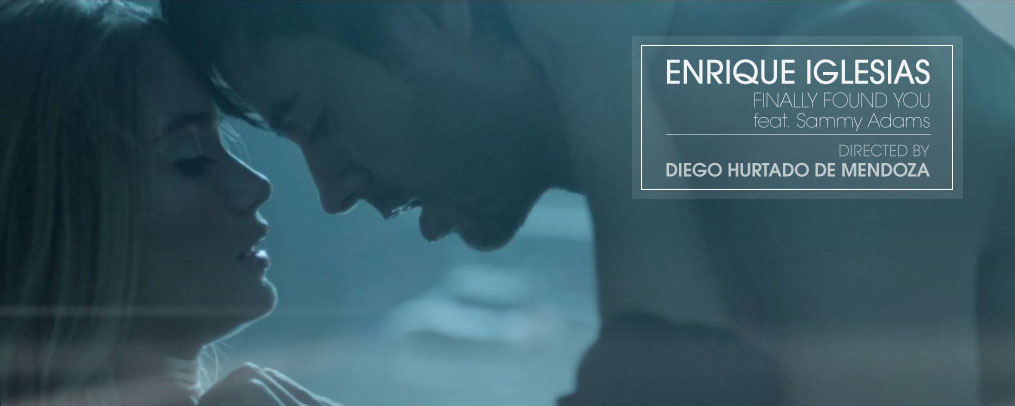Enrique Iglesias Finally Found You music video directed by Diego Hurtado de Mendoza